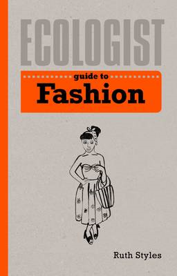 Ecologist Guide to Fashion (BOK)