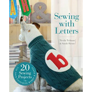 Sewing with Letters: 20 Sewing Projects (BOK)