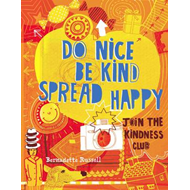 Do Nice, be Kind, Spread Happy (BOK)