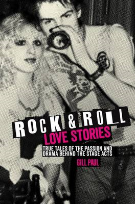 Rock 'n' Roll Love Stories (BOK)