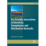 Eco-friendly Innovations in Electricity Transmission and Dis (BOK)