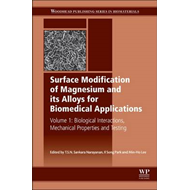 Surface Modification of Magnesium and its Alloys for Biomedi (BOK)