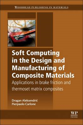 Soft Computing in the Design and Manufacturing of Composite (BOK)