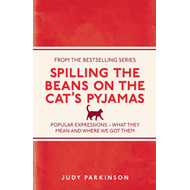 Spilling the Beans on the Cat's Pyjamas (BOK)