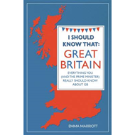 I Should Know That: Great Britain (BOK)