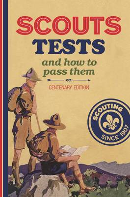 Scout Tests and How to Pass Them (BOK)