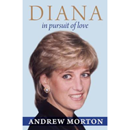 Diana: In Pursuit of Love (BOK)