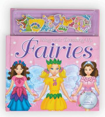 Magnetic Dressing Up Fairies (BOK)