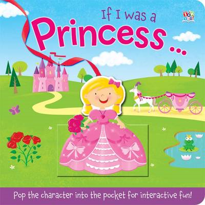 If I Was a Princess (BOK)