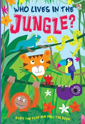 Who Lives in the Jungle? (BOK)