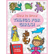 How to Draw Things for Girls (BOK)