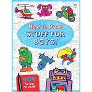 How to Draw Stuff for Boys (BOK)