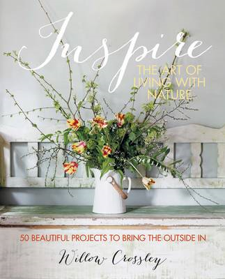 Inspire: The Art of Living with Nature (BOK)