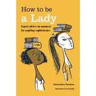 How to be a Lady (BOK)