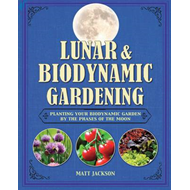 Lunar and Biodynamic Gardening (BOK)