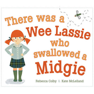 There Was a Wee Lassie Who Swallowed a Midgie (BOK)