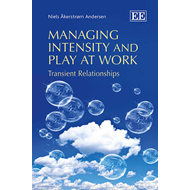 Managing Intensity and Play at Work (BOK)