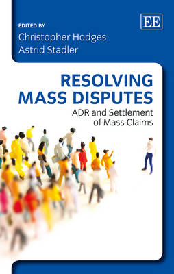 Resolving Mass Disputes: ADR and Settlement of Mass Claims (BOK)