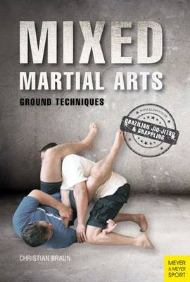 Mixed Martial Arts: Effective Groundwork (BOK)