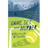Game, Set and Murder: A Mystery for Di Costello (BOK)