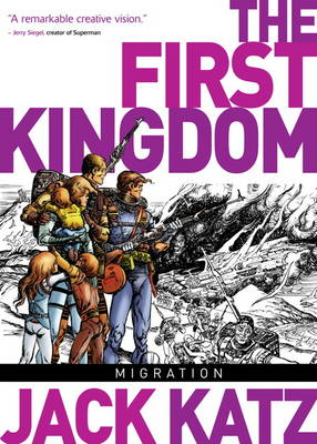 First Kingdom: v. 4: Migration (BOK)