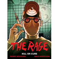The Rage: Kill or Cure: Volume 2 (BOK)