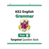 KS2 English Targeted Question Book: Grammar - Year 3 (BOK)