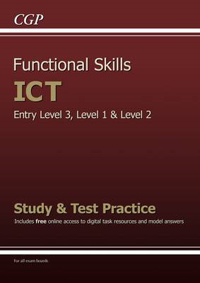 Functional Skills ICT - Entry Level 3, Level 1 and Level 2 - (BOK)
