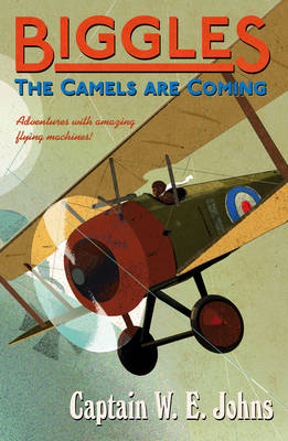 Biggles: The Camels Are Coming (BOK)
