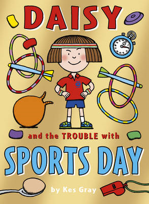 Daisy and the Trouble with Sports Day (BOK)