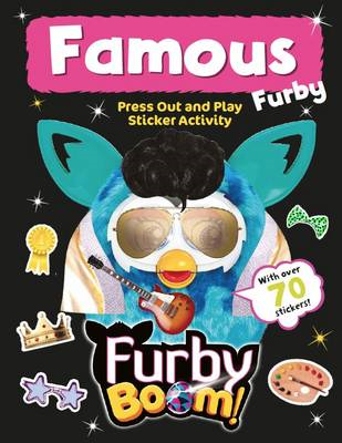 Furby Boom Famous Furby Press Out and Play (BOK)