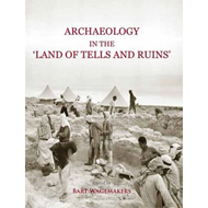 Archaeology in the 'land of Tells and Ruins' (BOK)