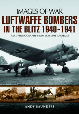 Luftwaffe Bombers in the Blitz 1940-1941 (BOK)