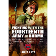 Fighting with the Fourteenth Army in Burma (BOK)