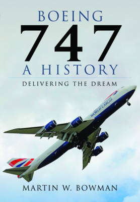 Boeing 747 - A History (BOK)