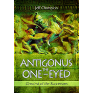 Antigonus The One-Eyed (BOK)