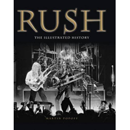 Rush: The Illustrated History (BOK)