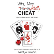 Why Men REALLY Cheat: The Psychological Secrets of Male Infidelity (BOK)