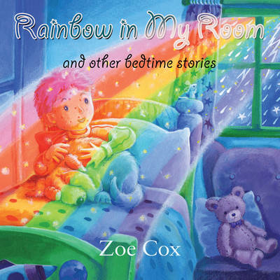 Rainbow in My Room: And Other Bedtime Stories (BOK)
