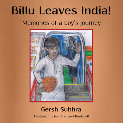Billu Leaves India!: Memories of a Boy's Journey (BOK)