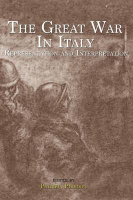 The Great War in Italy: Representation and Interpretation (BOK)