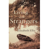 Living with Strangers (BOK)