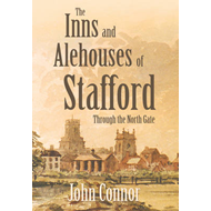 Inns and Alehouses of Stafford (BOK)