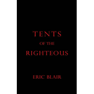 Tents of the Righteous (BOK)