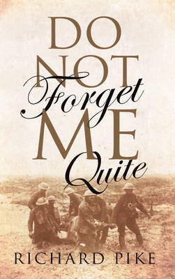 Do Not Forget Me Quite (BOK)