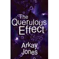 The Querulous Effect (BOK)