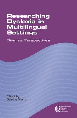 Researching Dyslexia in Multilingual Settings (BOK)
