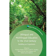 Bilingual and Multilingual Education in the 21st Century (BOK)