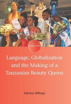Language, Globalization and the Making of a Tanzanian Beauty Queen (BOK)