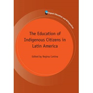 Education of Indigenous Citizens in Latin America (BOK)